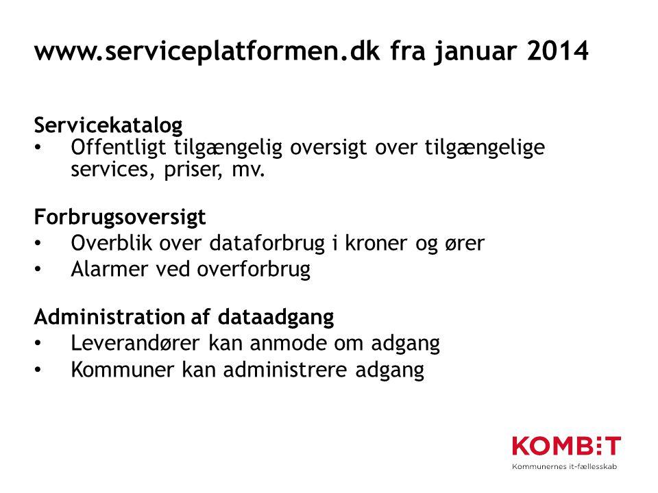www.serviceplatformen.dk fra januar 2014