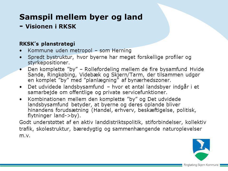 Samspil mellem byer og land - Visionen i RKSK