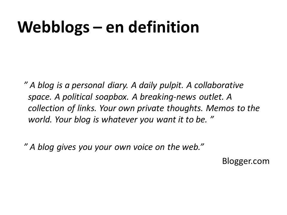 Webblogs – en definition