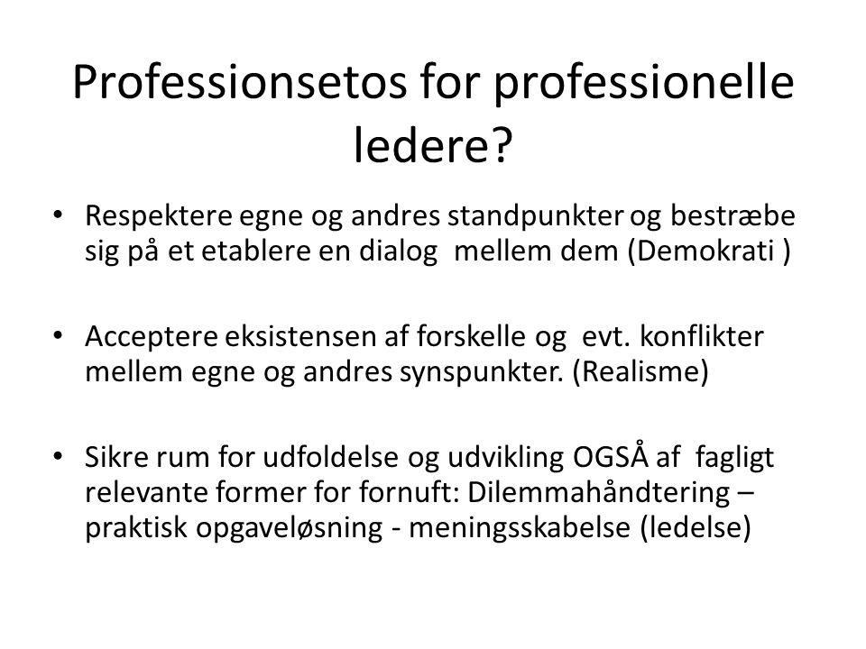 Professionsetos for professionelle ledere