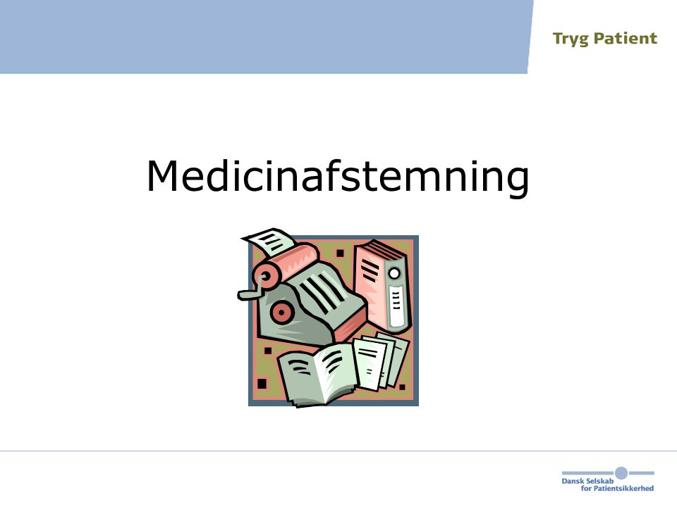 Medicinafstemning