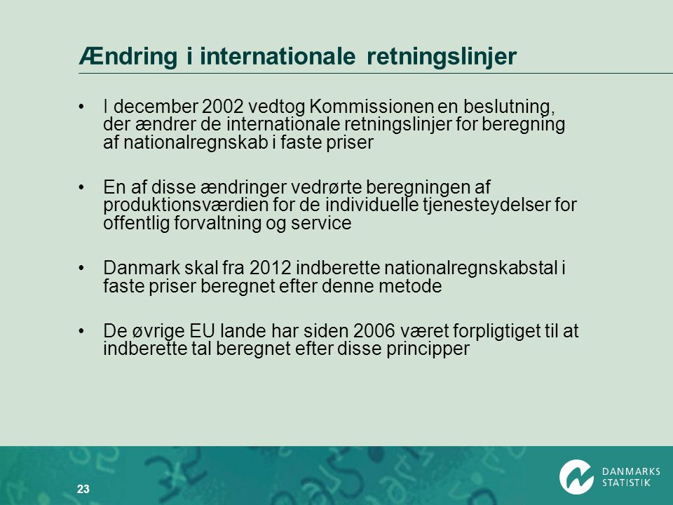 Ændring i internationale retningslinjer