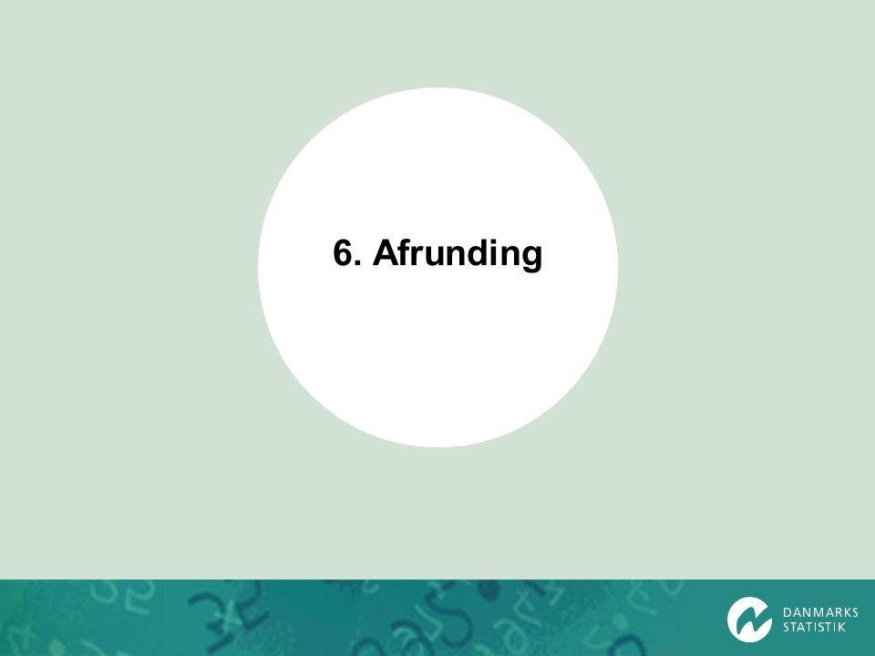 6. Afrunding