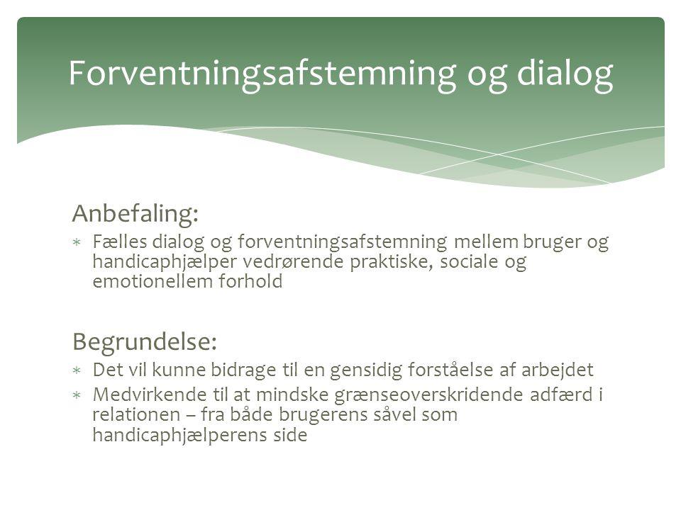 Forventningsafstemning og dialog
