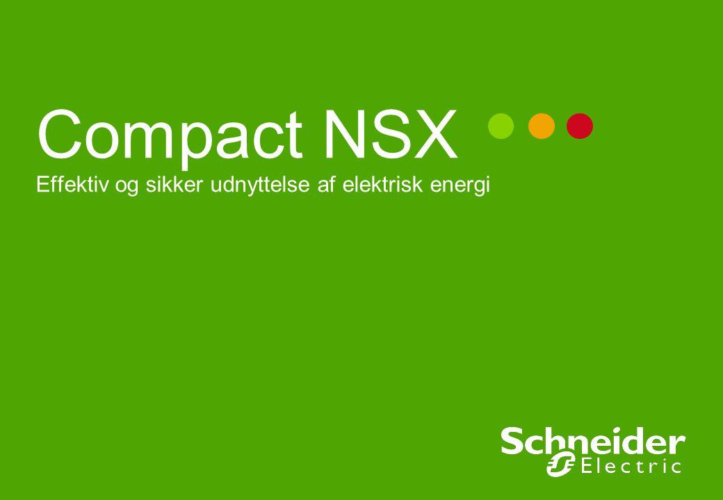 Compact NSX Effektiv og sikker udnyttelse af elektrisk energi
