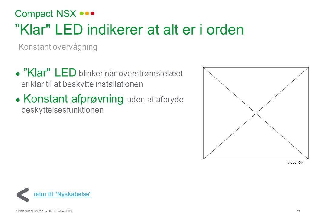 Klar LED indikerer at alt er i orden