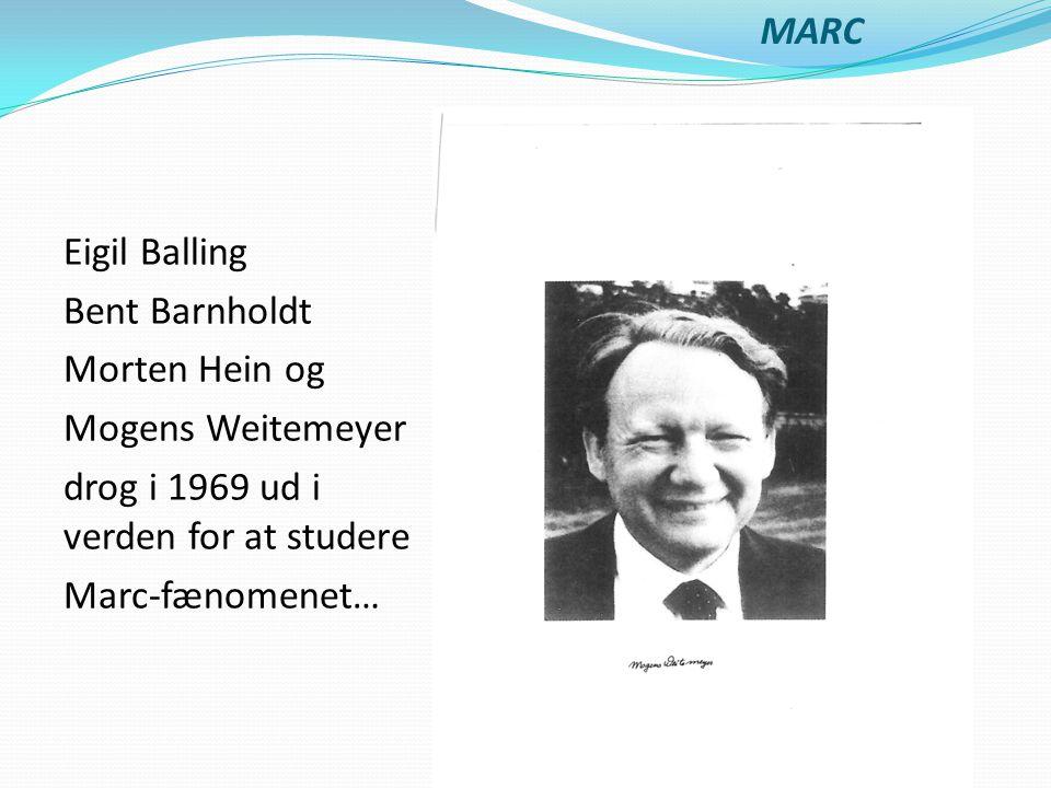 MARC Eigil Balling Bent Barnholdt Morten Hein og Mogens Weitemeyer drog i 1969 ud i verden for at studere Marc-fænomenet…