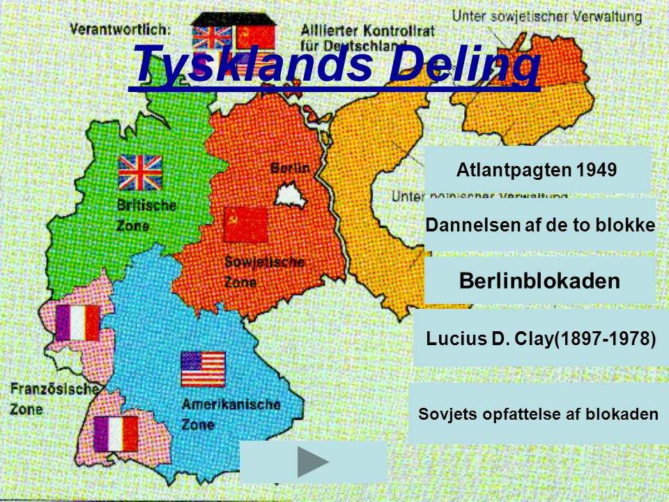 Dannelsen af de to blokke Sovjets opfattelse af blokaden