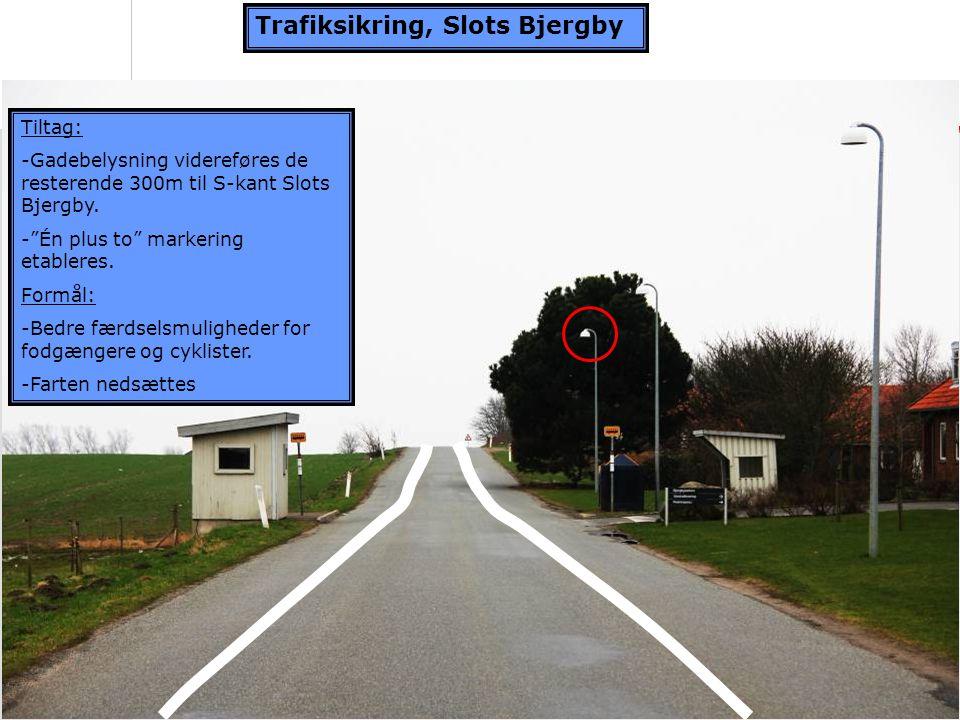 Trafiksikring, Slots Bjergby