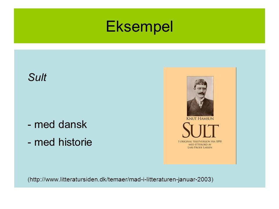Eksempel Sult. - med dansk. - med historie.