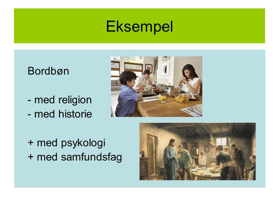 Eksempel Bordbøn - med religion - med historie + med psykologi