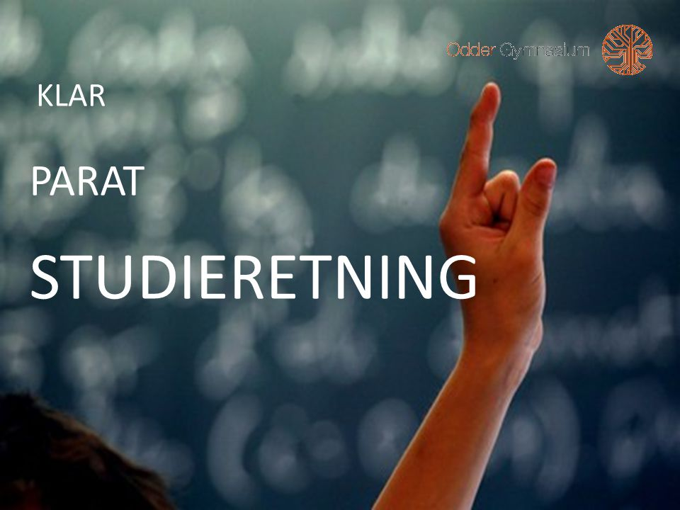 KLAR PARAT STUDIERETNING