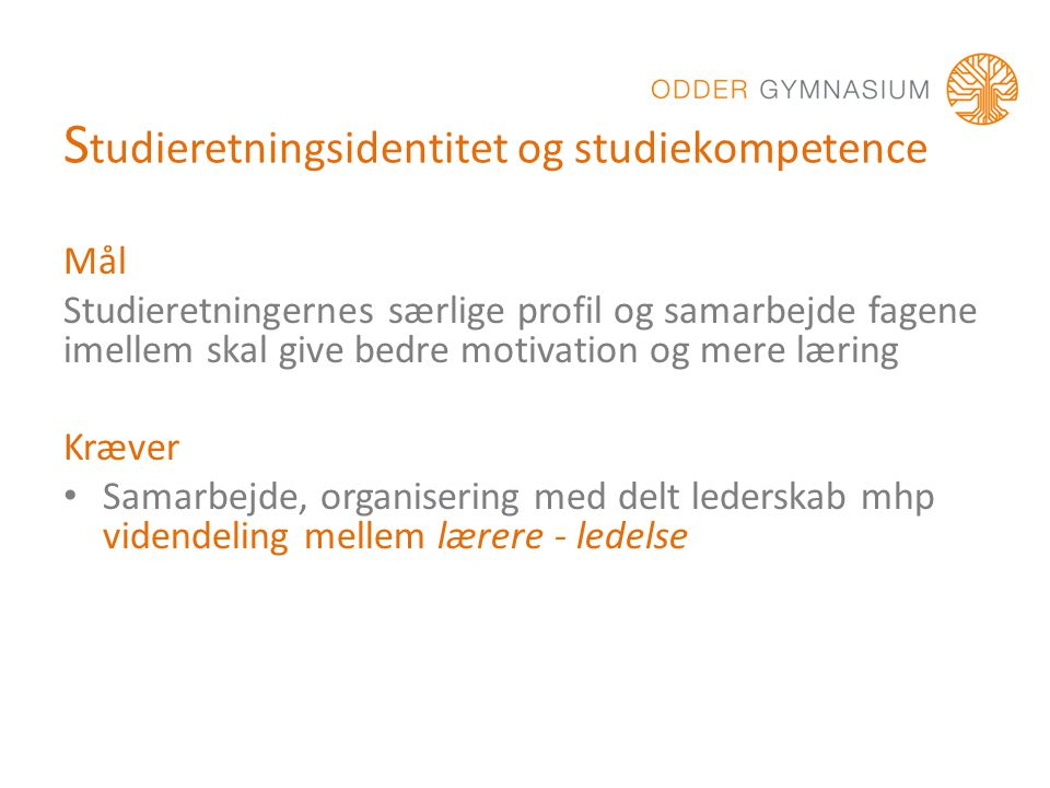 Studieretningsidentitet og studiekompetence