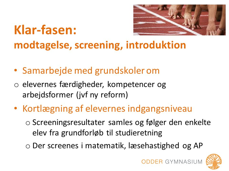 Klar-fasen: modtagelse, screening, introduktion