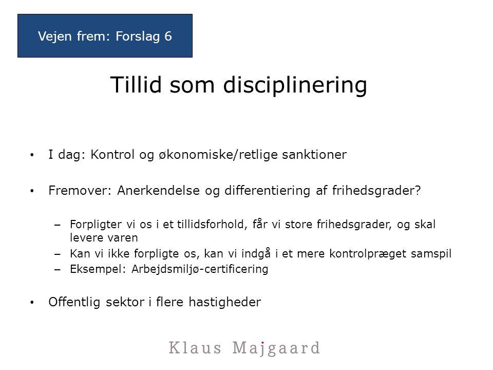 Tillid som disciplinering