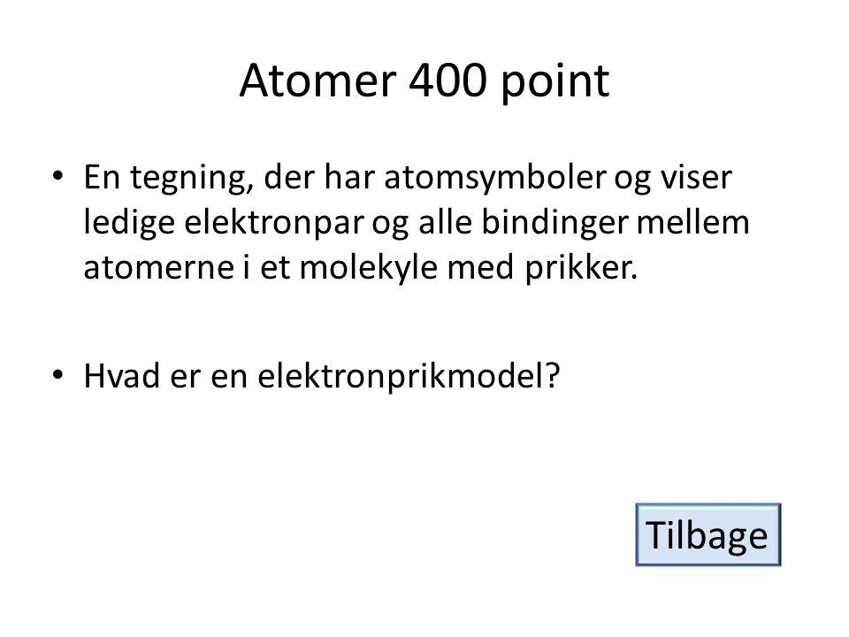 Atomer 400 point En tegning, der har atomsymboler og viser ledige elektronpar og alle bindinger mellem atomerne i et molekyle med prikker.