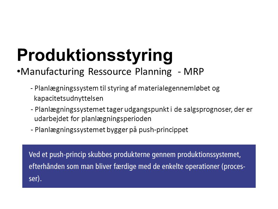 Produktionsstyring Manufacturing Ressource Planning - MRP