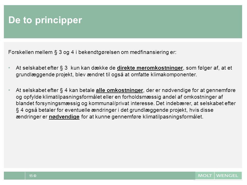 De to principper Forskellen mellem § 3 og 4 i bekendtgørelsen om medfinansiering er: