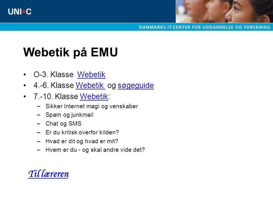 Webetik på EMU Til læreren O-3. Klasse Webetik