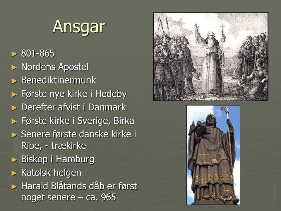 Ansgar 801-865 Nordens Apostel Benediktinermunk