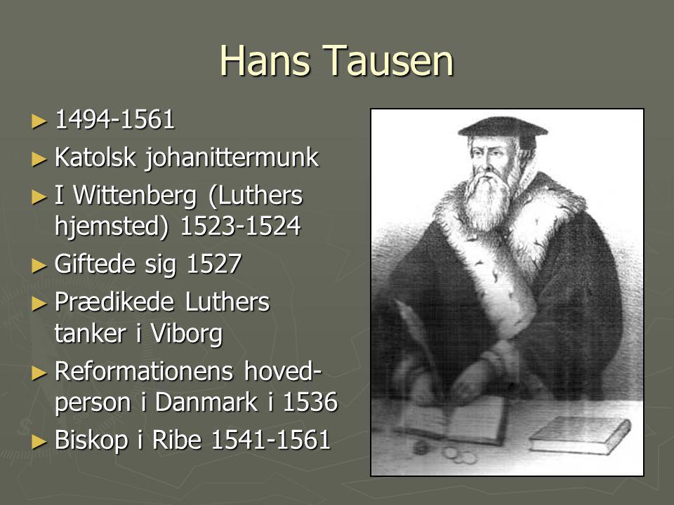 Hans Tausen 1494-1561 Katolsk johanittermunk