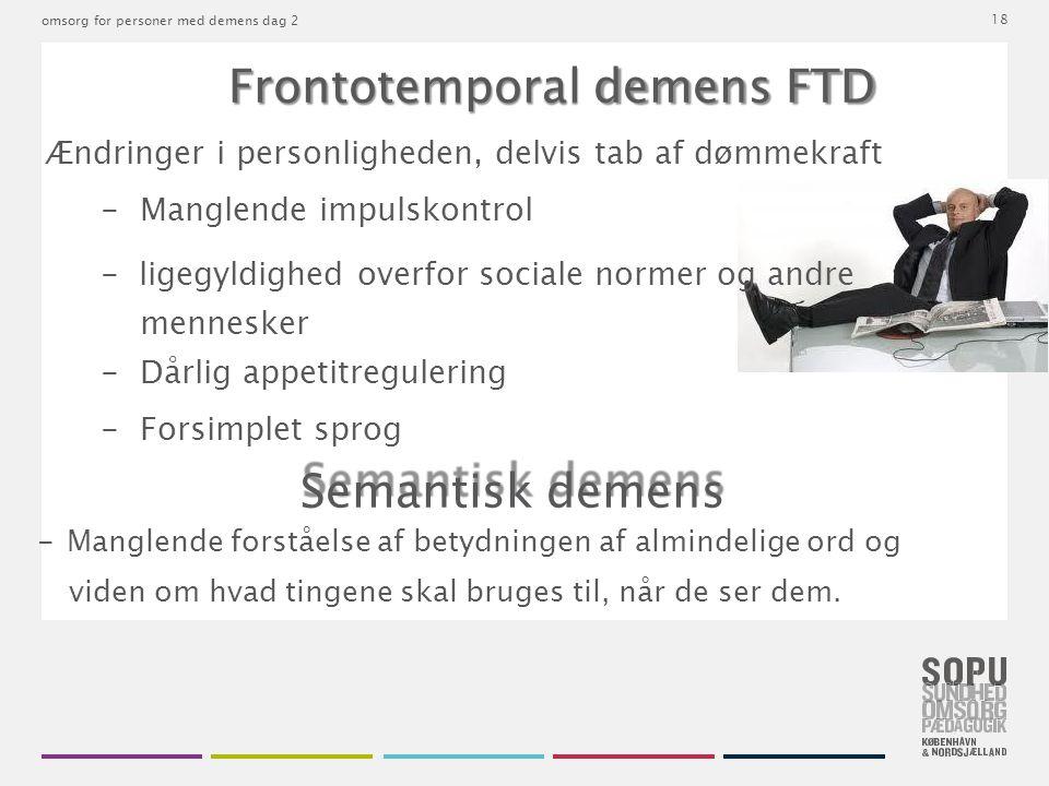 Frontotemporal demens FTD