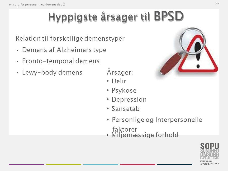 Hyppigste årsager til BPSD