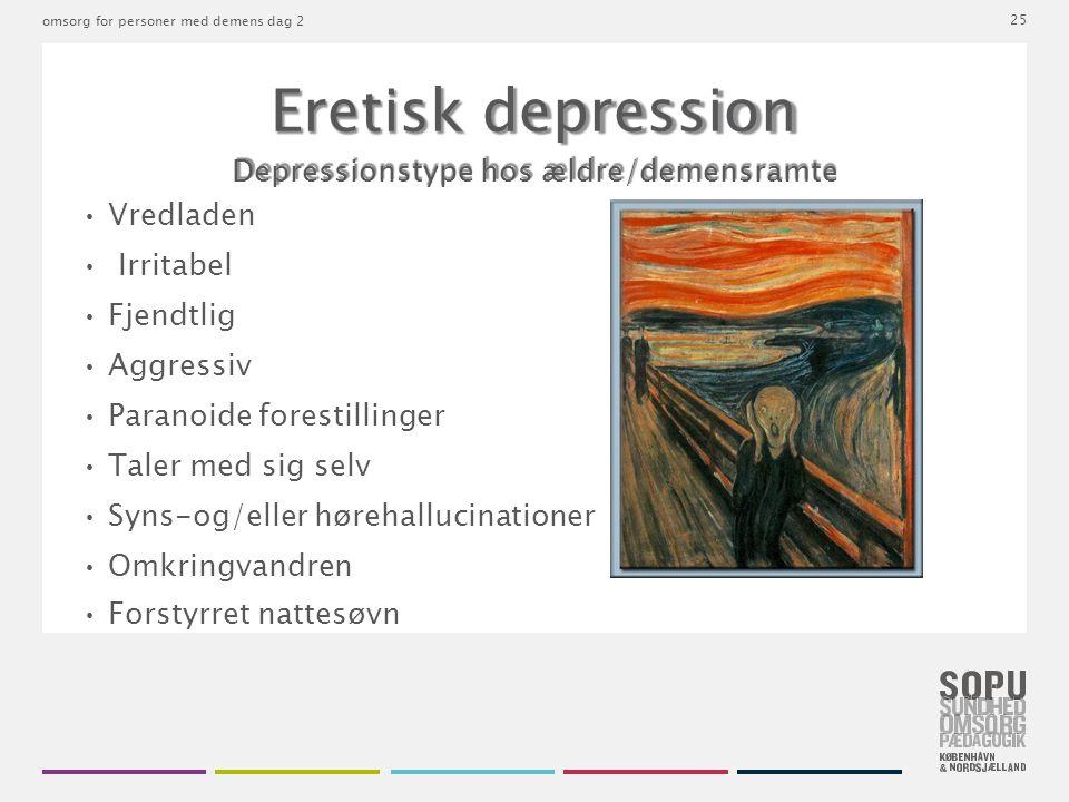 Depressionstype hos ældre/demensramte