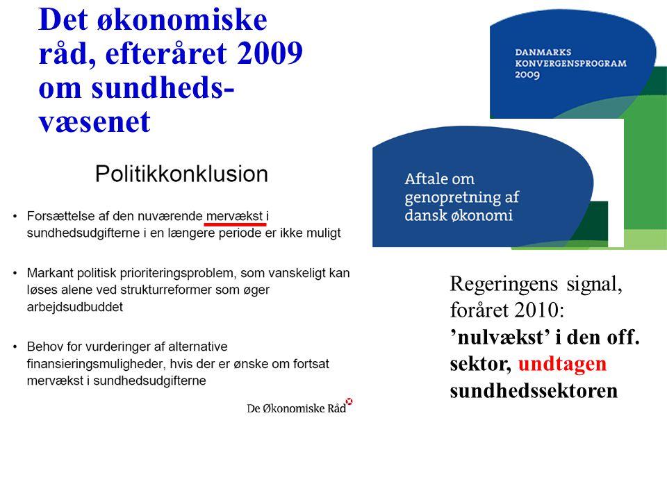 Det økonomiske råd, efteråret 2009 om sundheds- væsenet