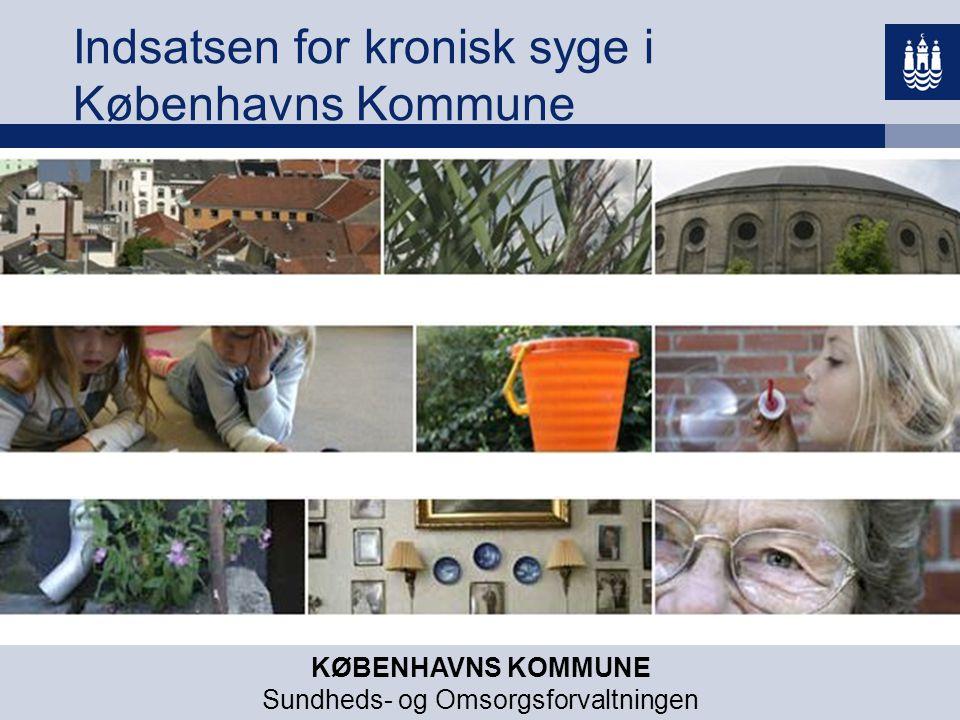 Indsatsen for kronisk syge i Københavns Kommune