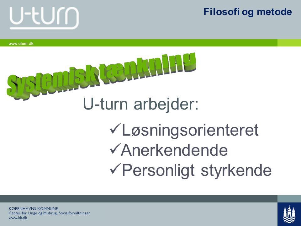 U-turn arbejder: Løsningsorienteret Anerkendende Personligt styrkende