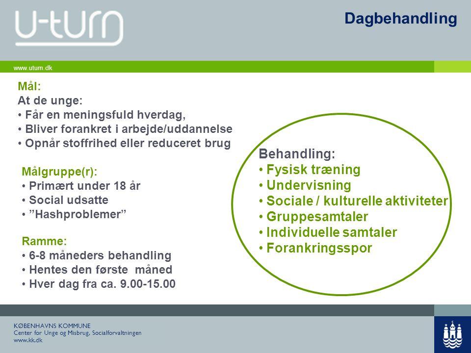 Dagbehandling Behandling: Fysisk træning Undervisning