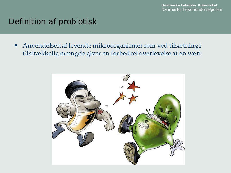 Definition af probiotisk