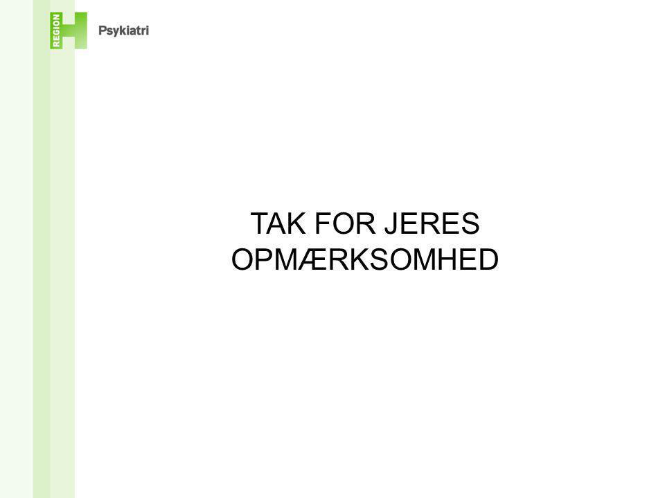 TAK FOR JERES OPMÆRKSOMHED