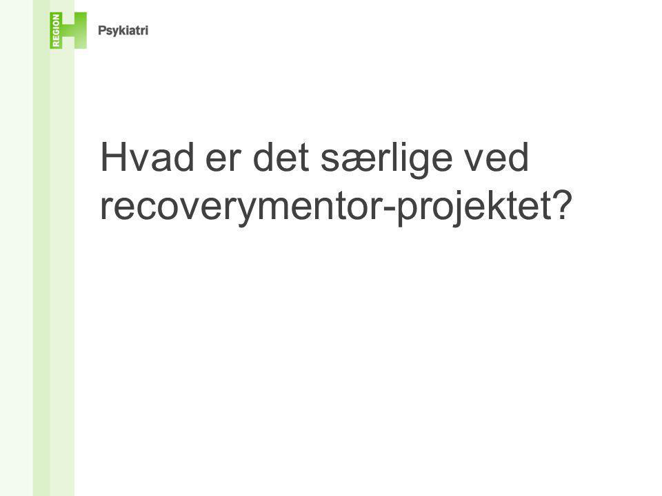 Hvad er det særlige ved recoverymentor-projektet