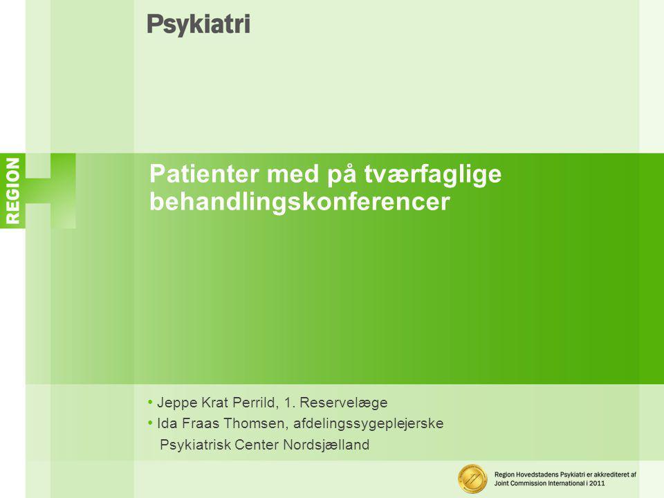 Patienter med på tværfaglige behandlingskonferencer