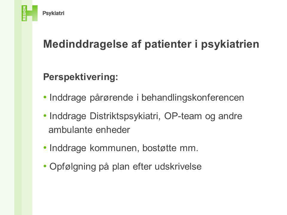 Medinddragelse af patienter i psykiatrien
