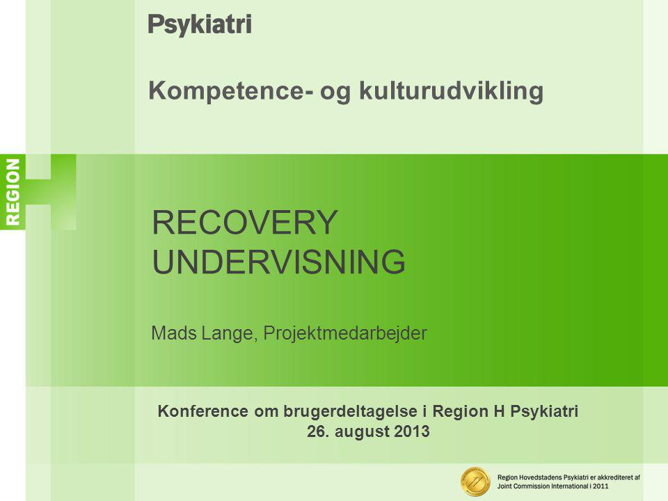 Konference om brugerdeltagelse i Region H Psykiatri