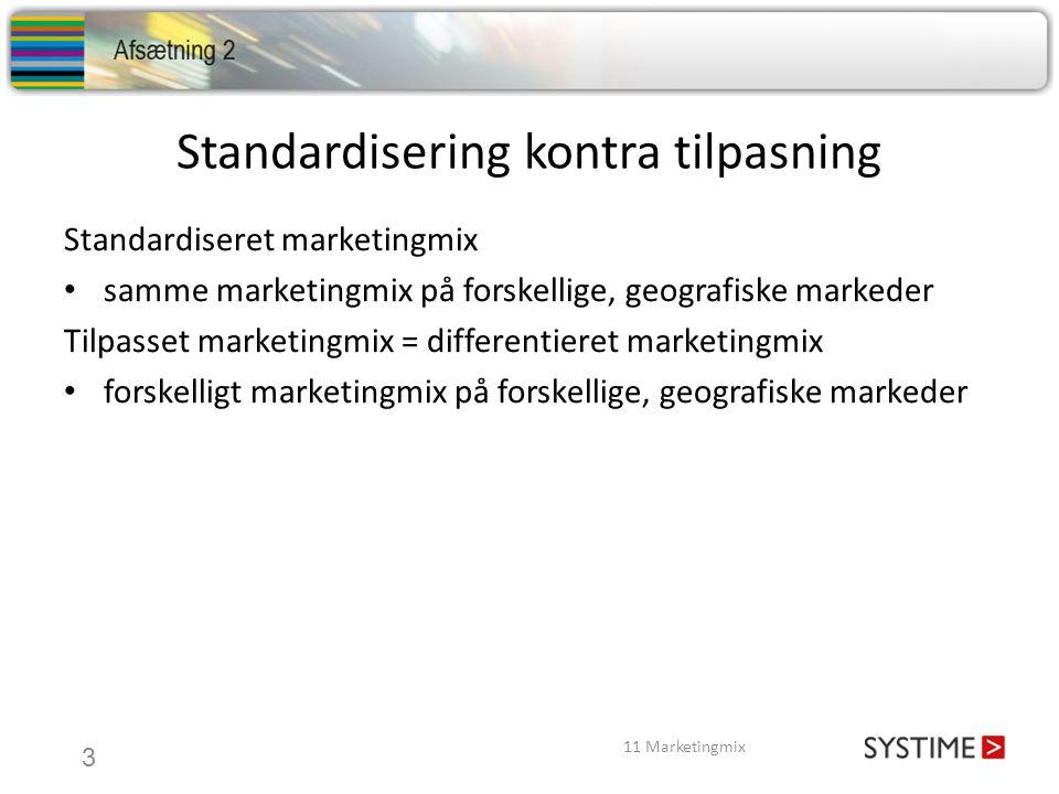 Standardisering kontra tilpasning