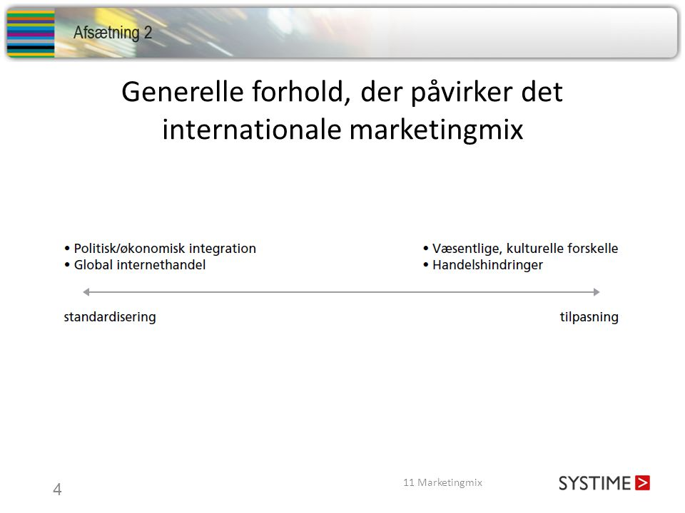 Generelle forhold, der påvirker det internationale marketingmix
