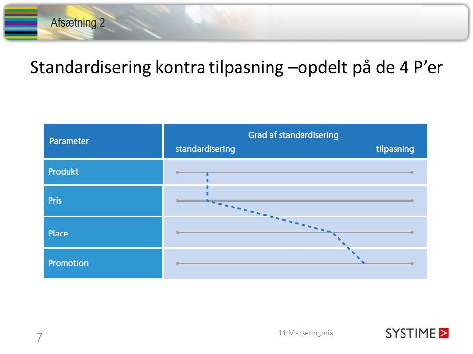 Standardisering kontra tilpasning –opdelt på de 4 P'er