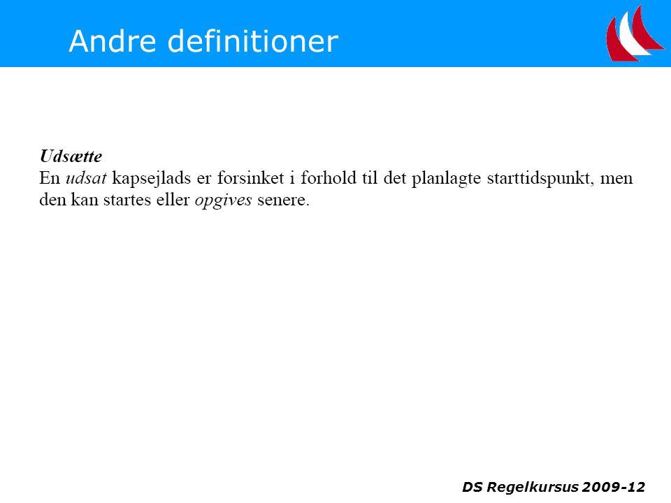 Andre definitioner DS Regelkursus 2009-12