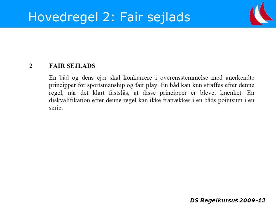 Hovedregel 2: Fair sejlads