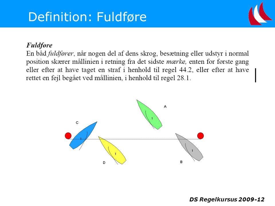 Definition: Fuldføre DS Regelkursus 2009-12