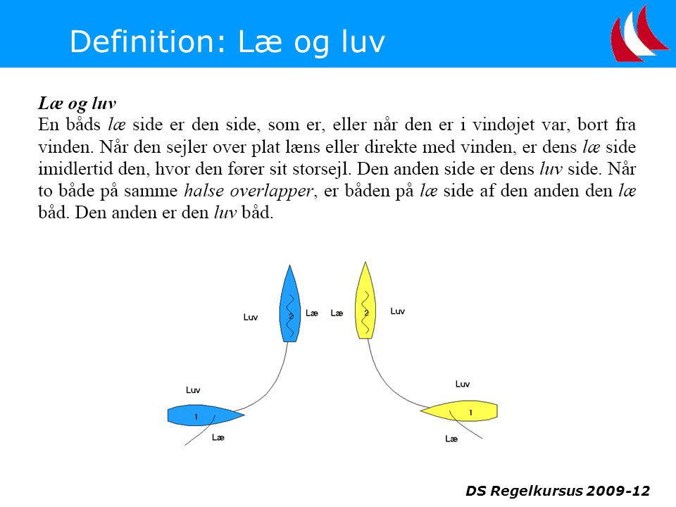 Definition: Læ og luv DS Regelkursus 2009-12