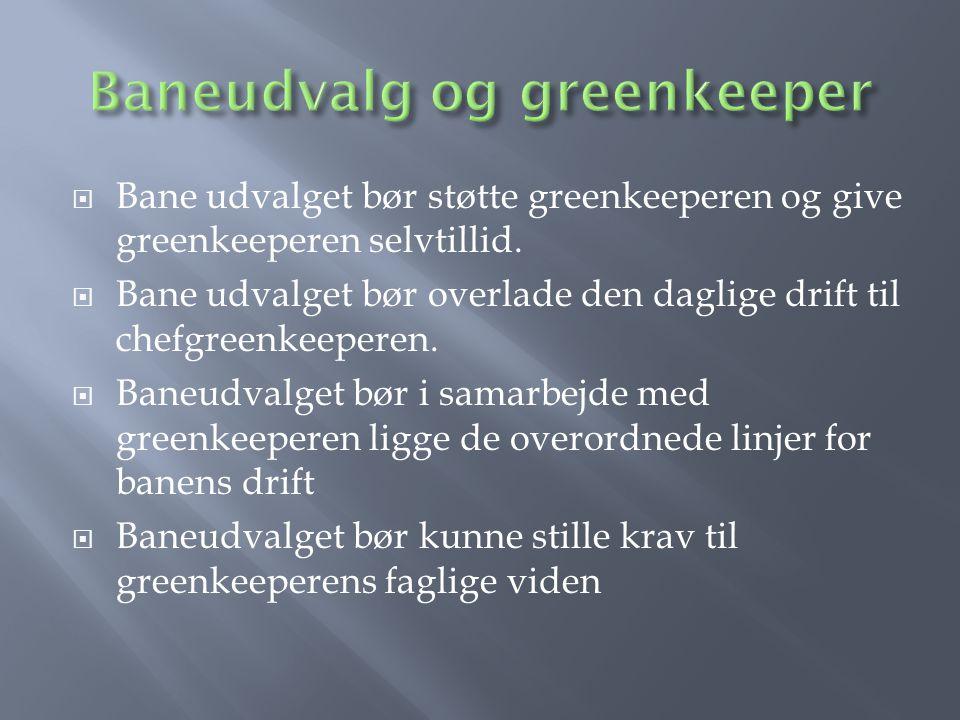 Baneudvalg og greenkeeper