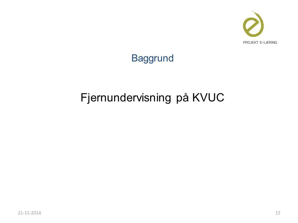 Baggrund Fjernundervisning på KVUC