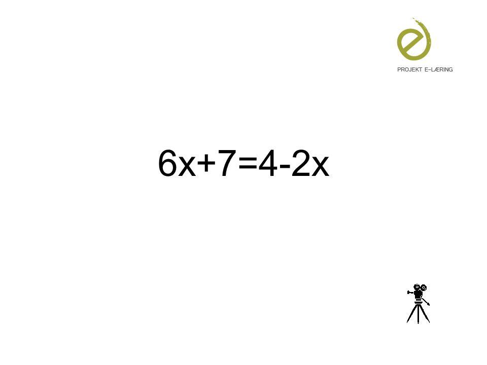 6x+7=4-2x Betydning for fremtidig tilrettelæggelse