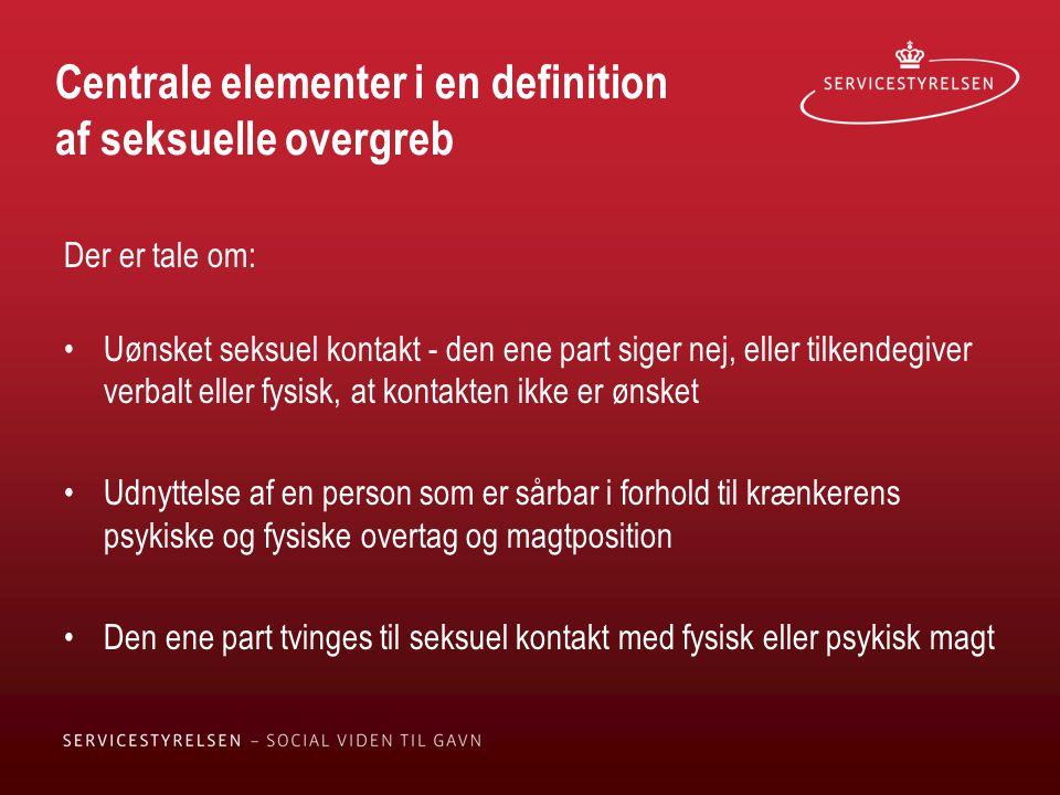 Centrale elementer i en definition af seksuelle overgreb