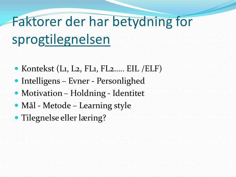 Faktorer der har betydning for sprogtilegnelsen